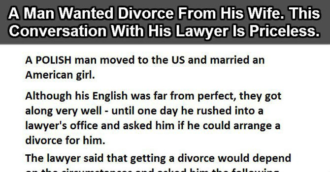 42ea84dd8385 Polish Man Wanted to Divorce His American Wife. His Conversation With His  Lawyer Is Priceless. - Atchuup! - Cool Stories Daily